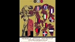 90 Años de la Historia de los Juegos Centroamericanos y del Caribe